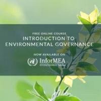 دوره آموزشی برخط (آن لاین) «مقدمه ای بر حکومت های زیست محیطی» _ تابستان ۲۰۱۷
