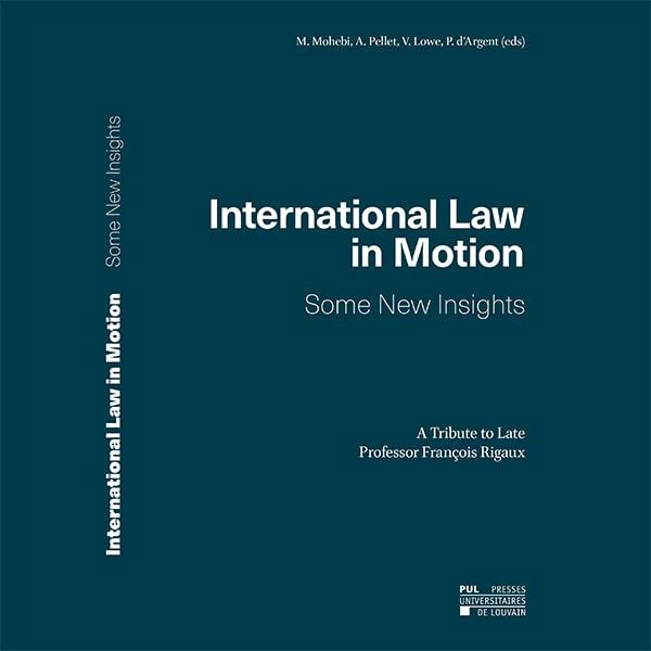 انتشار کتاب مجموعه مقالات در بزرگداشت شادروان پروفسور فرانسوا ریگو با عنوان حقوق بین الملل در تکاپو